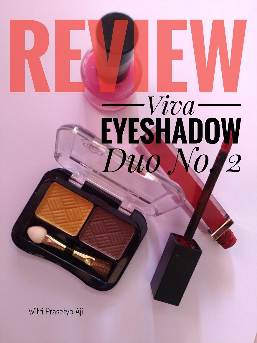 REVIEW VIVA EYESHADOW DUO No 2