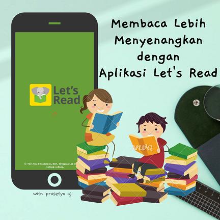 Membaca menyenangkan dengan aplikasi Let´s Read