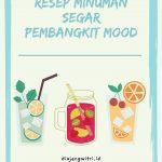 Resep Minuman Segar Pembangkit Mood